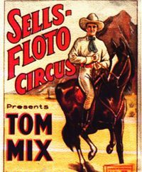 Tom Mix – Star du Cinéma et du Cirque