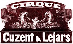 Cirque Cuzent & Lejars : l'excellence
