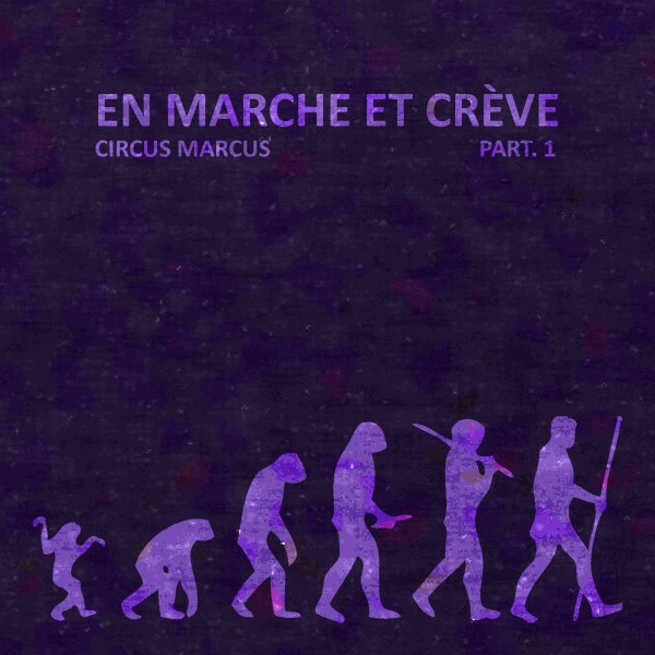 En marche et crève, part. 1 (Cover)