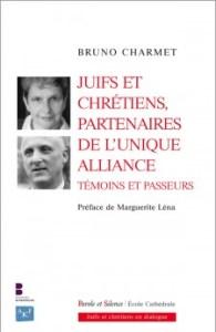 Juifs et chrétiens partenaires de la nouvelle alliance. Témoins et passeurs