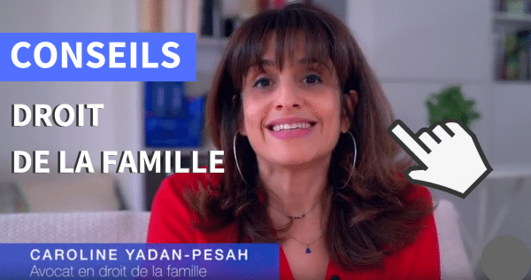 Chaîne YouTube de Caroline Yadan Pesah, avocate en droit de la famille