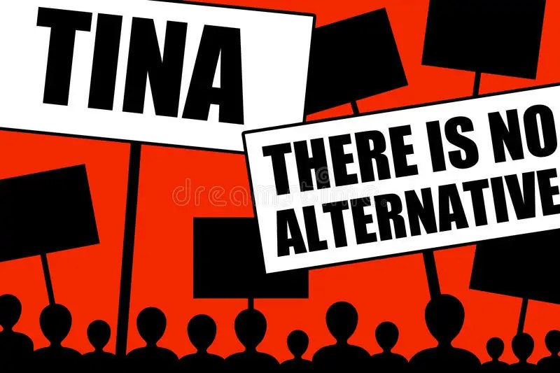 Tina - there is no alternative