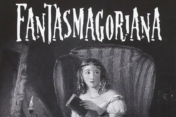 fantasmagoriana