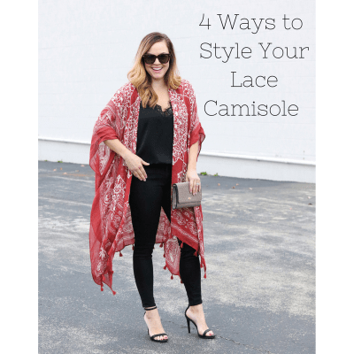 4 Ways to Style Your Lace Camisole