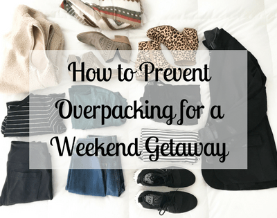 How to Prevent Overpacking for a Weekend Getaway