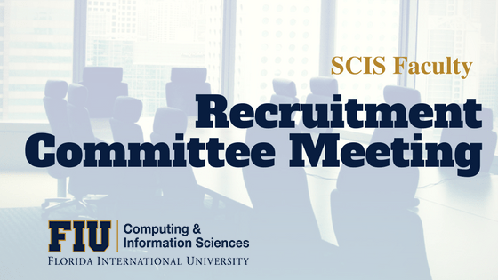 recruitment committee meeting fiu cis poster