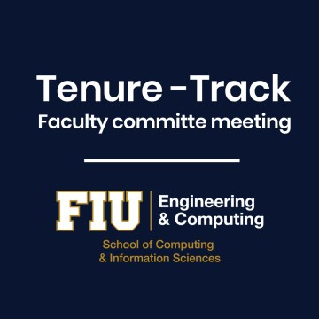 Image of FIU SCIS Tenure-track Faculty Committe Meeting