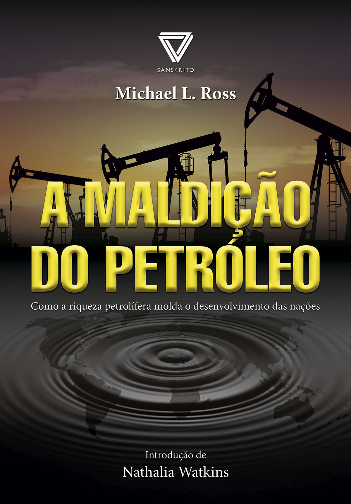 A Maldição Do Petróleo