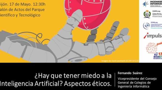 Día de Internet 2019 ¿Hay que tener miedo a la Inteligencia Artificial?