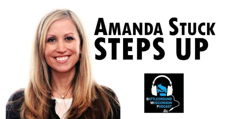 """Amanda Stuck steps up"" Battleground Wisconsin Podcast"