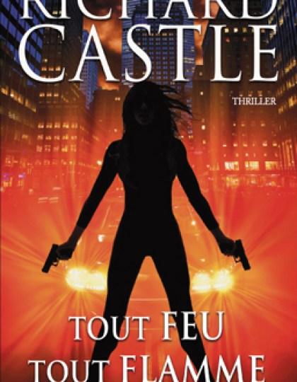 Tout feu tout flamme - Richard Castle (2015)