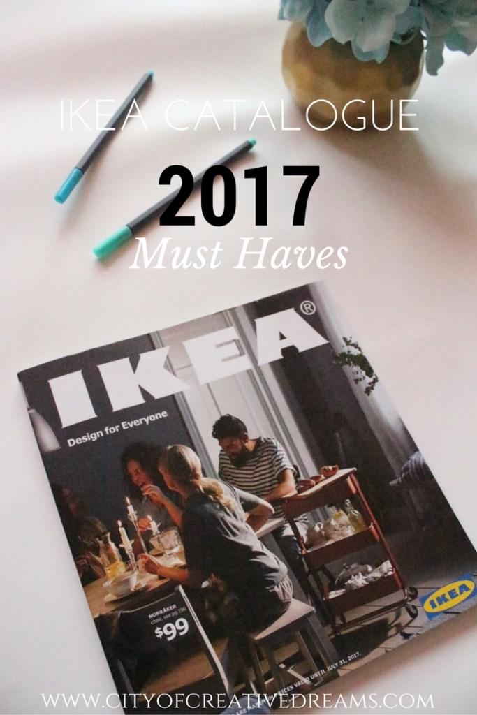 IKEA Catalogue 2017 Must Haves | City of Creative Dreams