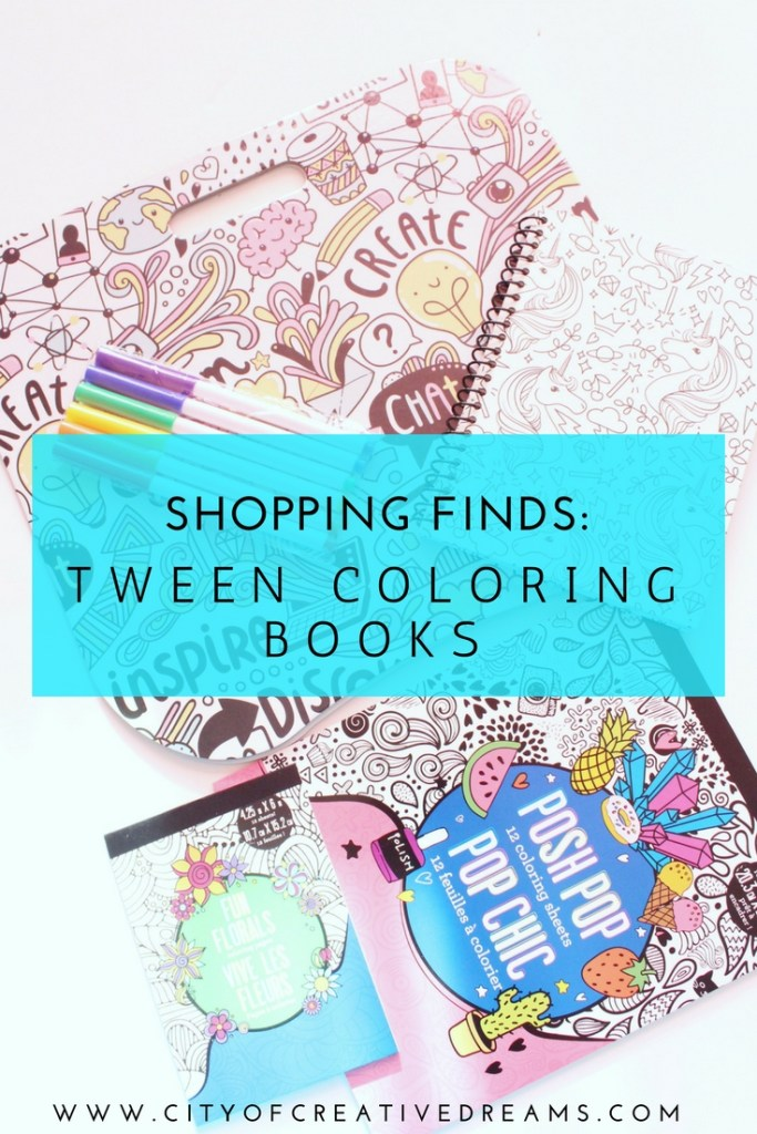 Shopping Finds: Tween Coloring Books | City of Creative Dreams