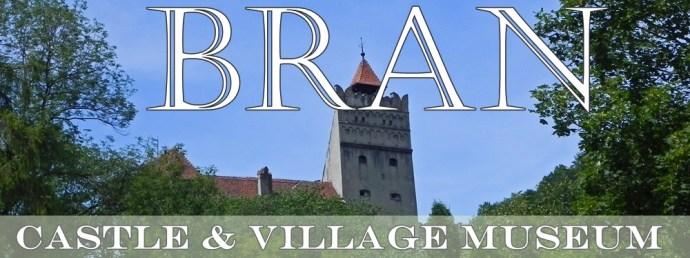 Bran Castle and Village Museum