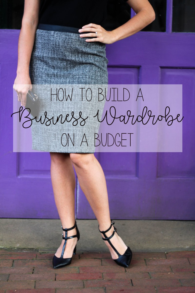 How to Build a Business Professional Wardrobe On a Budget