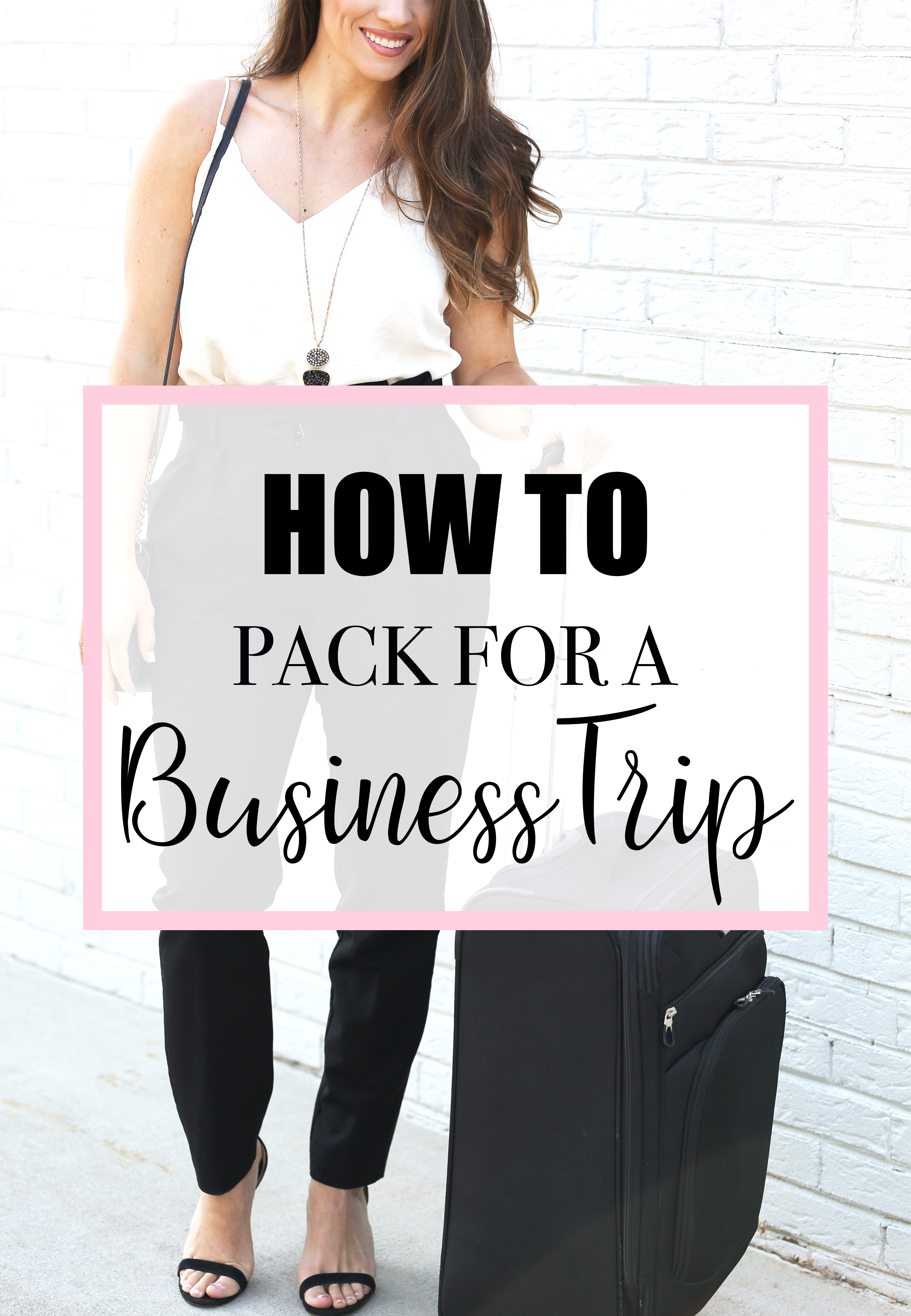 what to pack for a business trip city soul southern heart