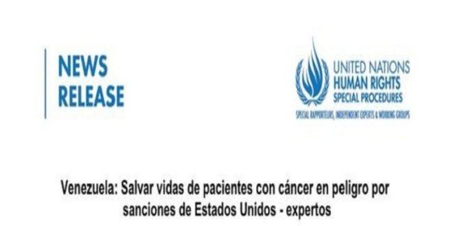 Naciones Unidas denuncia a EE.UU. por impedir tratamientos de pacientes venezolanos con cáncer mediante sanciones ilegales (+COMUNICADO)