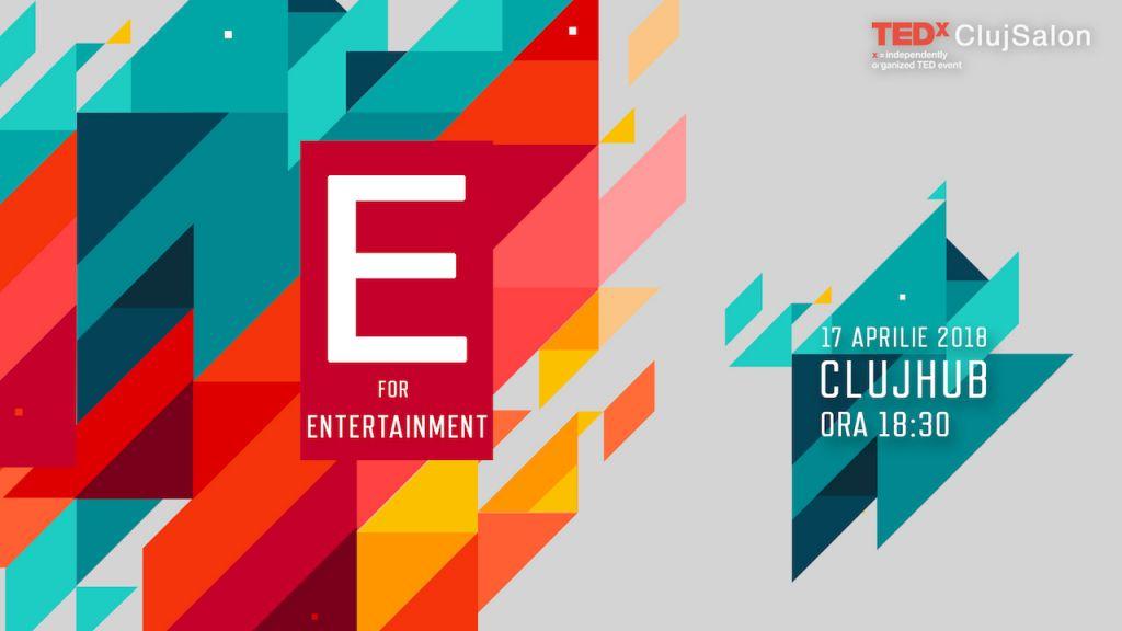 """E"" for Entertainment."