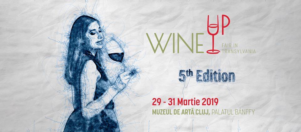 WineUP Fair in Transylvania | 29 – 31 martie 2019 | Muzeul de Artă