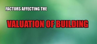 Factors affecting the valuation of building