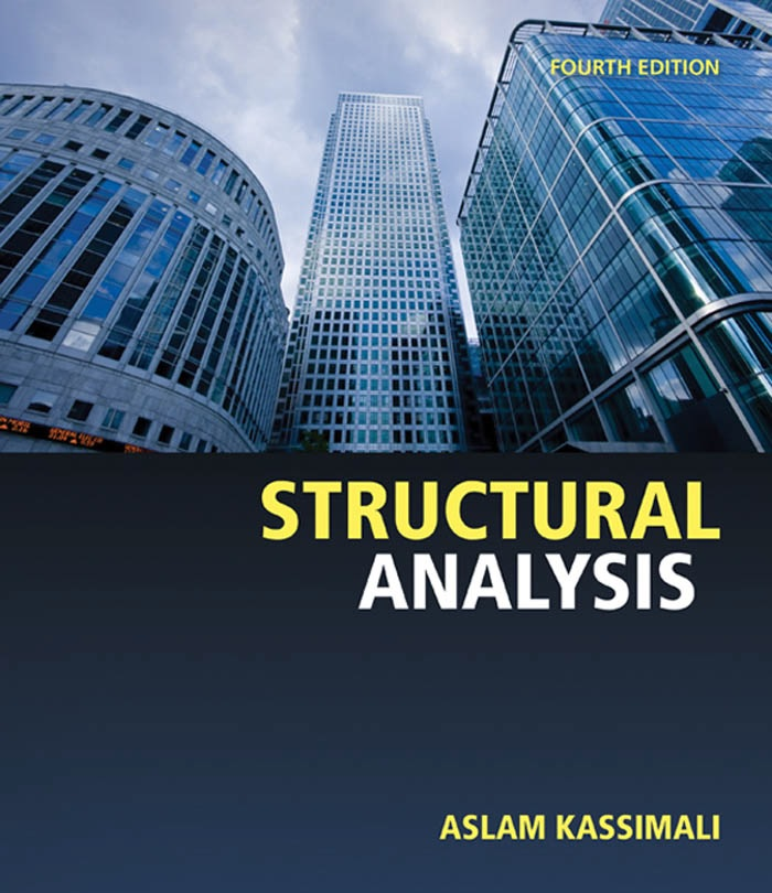 Structural Analysis By Aslam Kassimali - Civil Engineers PK
