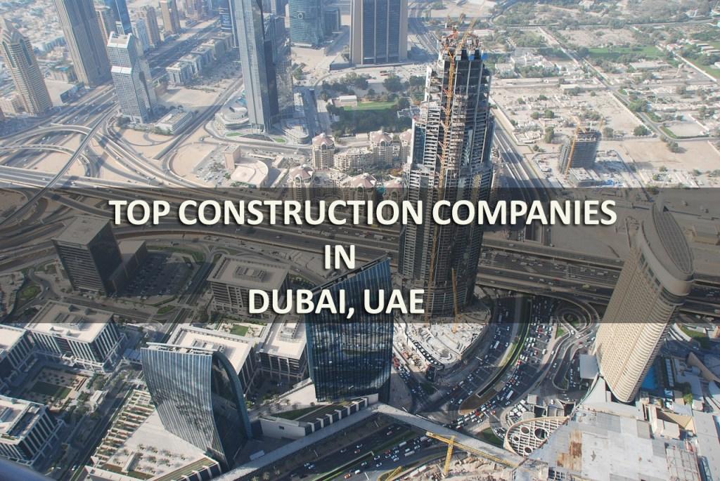 Top construction companies in Dubai, UAE
