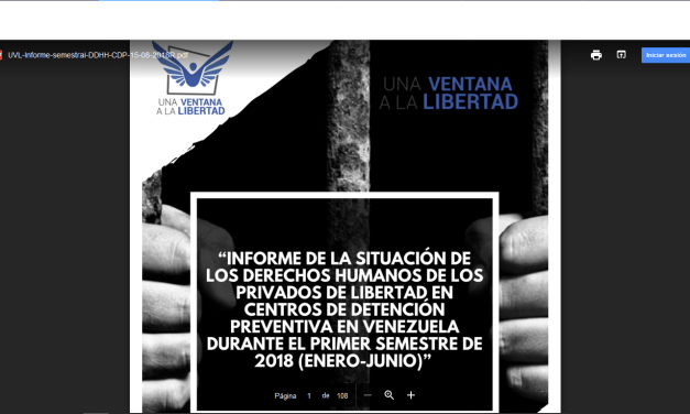 Una Ventana a la Libertad presentó su informe del primer semestre de 2018, sobre la situación de los derechos humanos de las personas privadas de libertdad en Venezuela
