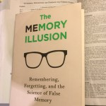 LAWYERS, LITIGATION & MEMORY: THE MEMORY ILLUSION