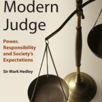 "THE MODERN JUDGE AND FACT FINDING: ""TRUTH IS STRANGER THAN FICTION"""
