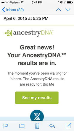 AncestryDNA Email Announcing Results