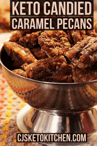 Keto Candied Caramel Pecans
