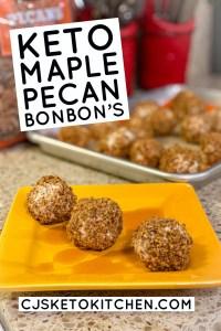 Keto Maple Pecan Bon Bons