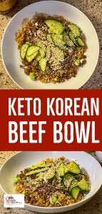 Keto Korean Beef Bowl