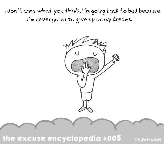 Never Give Up on your Dreams Excuse Cartoon
