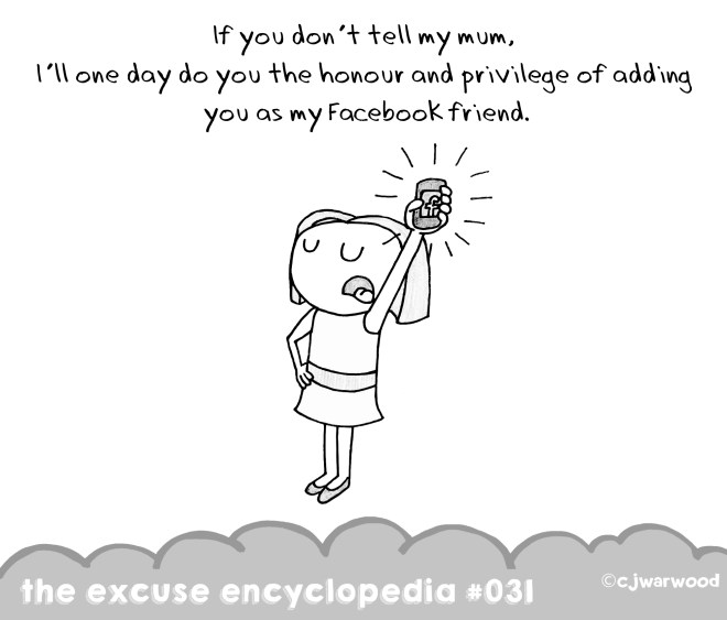 Facebook Friend If You Don't Tell Mum Cartoon Excuse