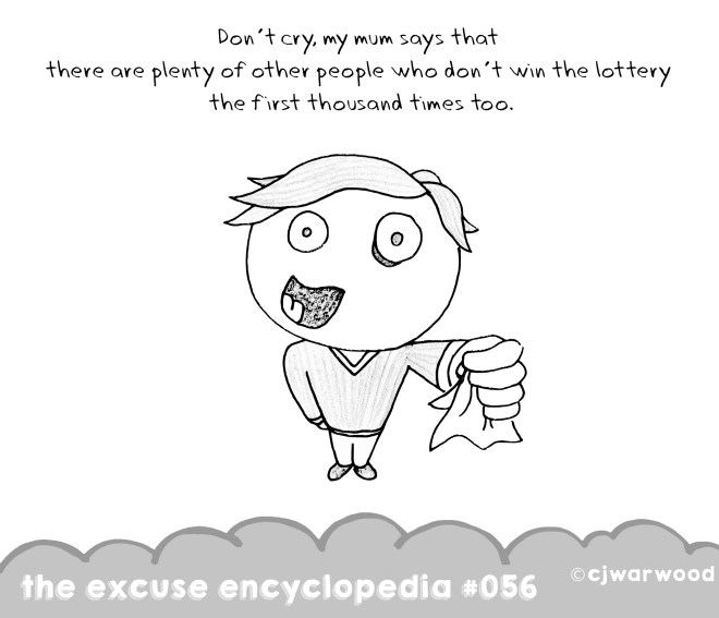 Lottery Tickets are For Losers Weekly Excuse Cartoon