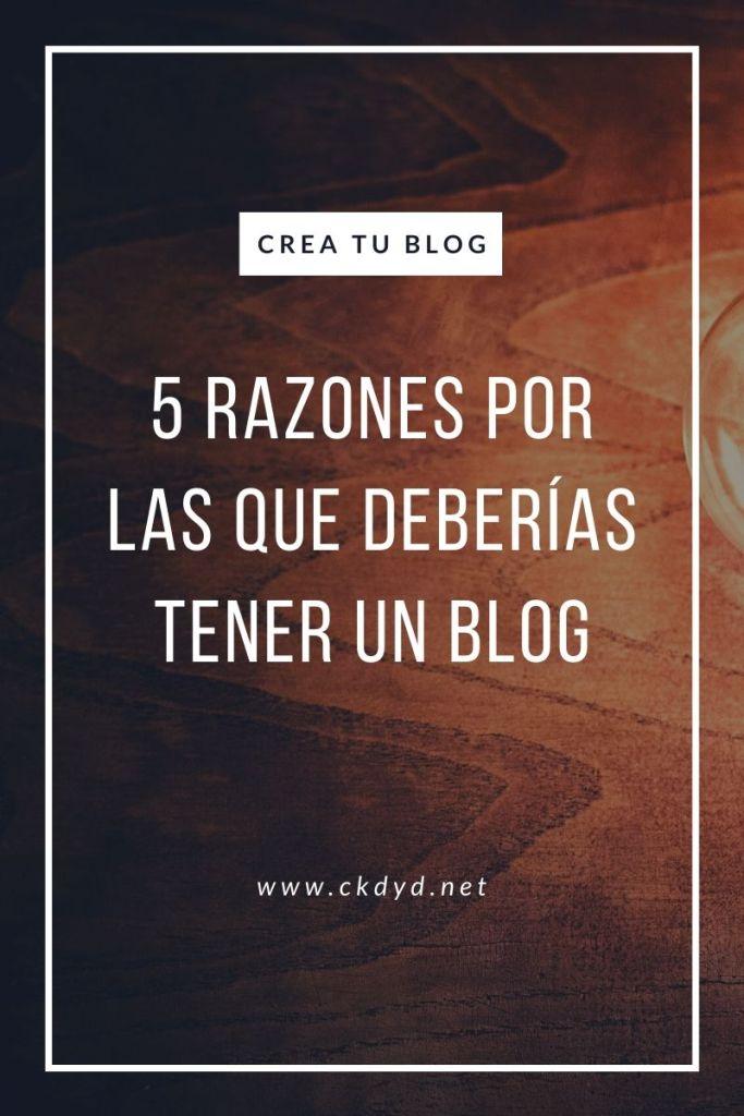 Razones por las que deberías tener un blog
