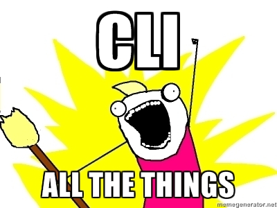 cli-all-the-things.jpeg