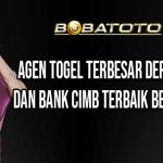 Agen Togel Terbesar Deposit Pulsa Dan Bank Cimb Terbaik Bet 100 Perak