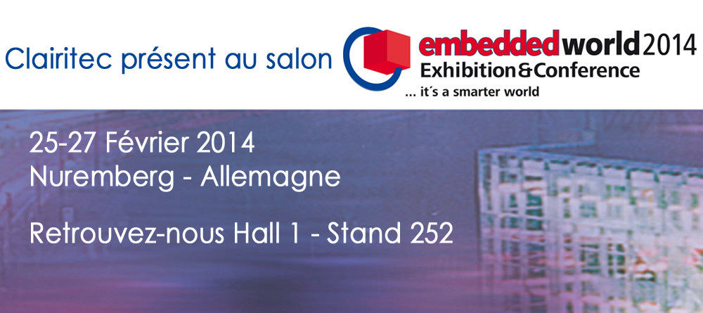 Clairitec présent au salon Embedded World