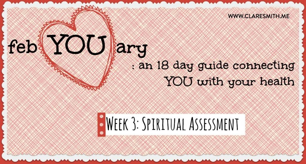 febYOUary: Week 3: Spiritual Assessment