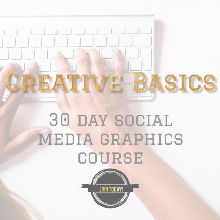 Creative Basics 30 day social media graphics course : www.claresmith.me