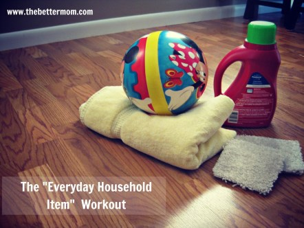 "The ""Everyday Household Item"" Workout : peak313.com"