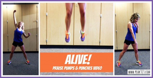 "Alive! Praise Pumps & Punches Video : peak313.com (using the song ""Alive"" from Hillsong)"
