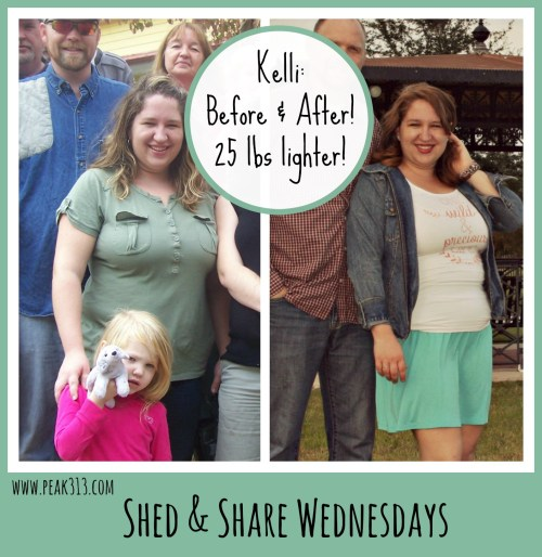 Shed & Share Wednesdays: Find out how Kelli lost over 25 lbs the healthy way! :peak313.com