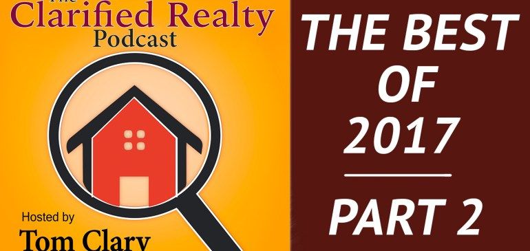 The Best Of Real Estate – 2017 – Part 2