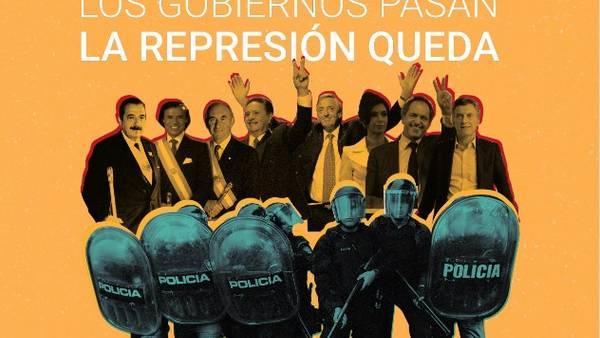 """""""Los Gobiernos pasan, la represión queda. La lucha también"""", el lema del informe de Correpi"""