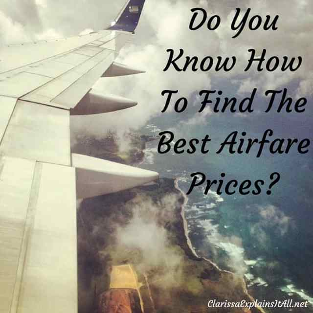 Do You Know How To Find The Best Airfare Prices?