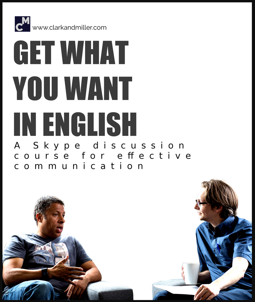 Get what you want in English: A Skype discussion course for effective communication