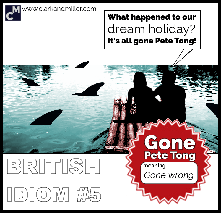 British Idioms: Gone Pete Tong